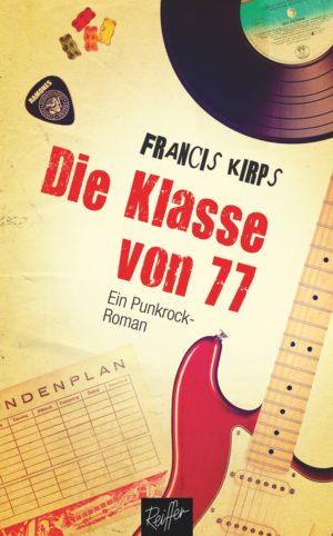 Francis Kirps: Die Klasse von 77