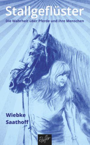 Wiebke Saathoff: Stallgeflüster (vorbestellbar)